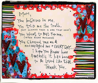 Julie Abbott Art: Mom, You Believed In Me