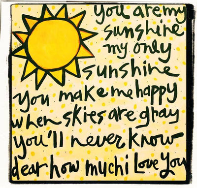 Julie Abbott Art: You Are My Sunshine