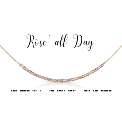 Rose' All Day Necklace