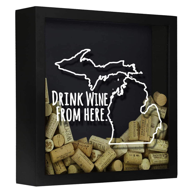 MICHIGAN DRINK WINE FROM HERE SHADOW BOX