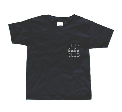 LITTLE BABE CLUB - GRAPHIC TEE - 2 SHIRT OPTIONS - LITTLE FOOT CLOTHING CO.
