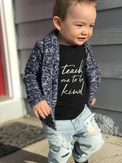 TEACH ME TO BE KIND - GRAPHIC TEE - 2 SHIRT OPTIONS - LITTLE FOOT CLOTHING CO.