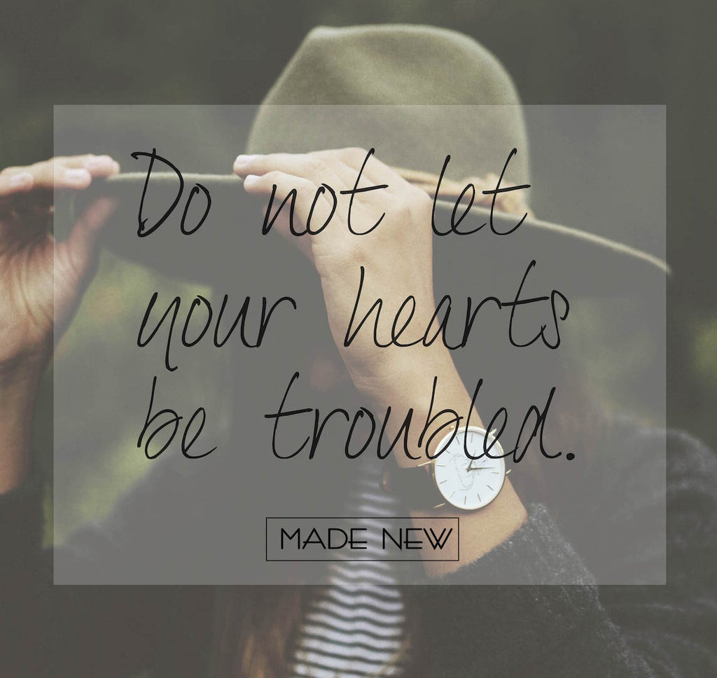 No troubled hearts.