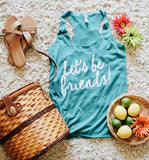 Let's Be Friends Racerback Tank (Teal)