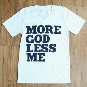 Unisex More God Less Me V-Neck Tee (White Marble)