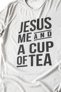 Jesus, Me, and Tea