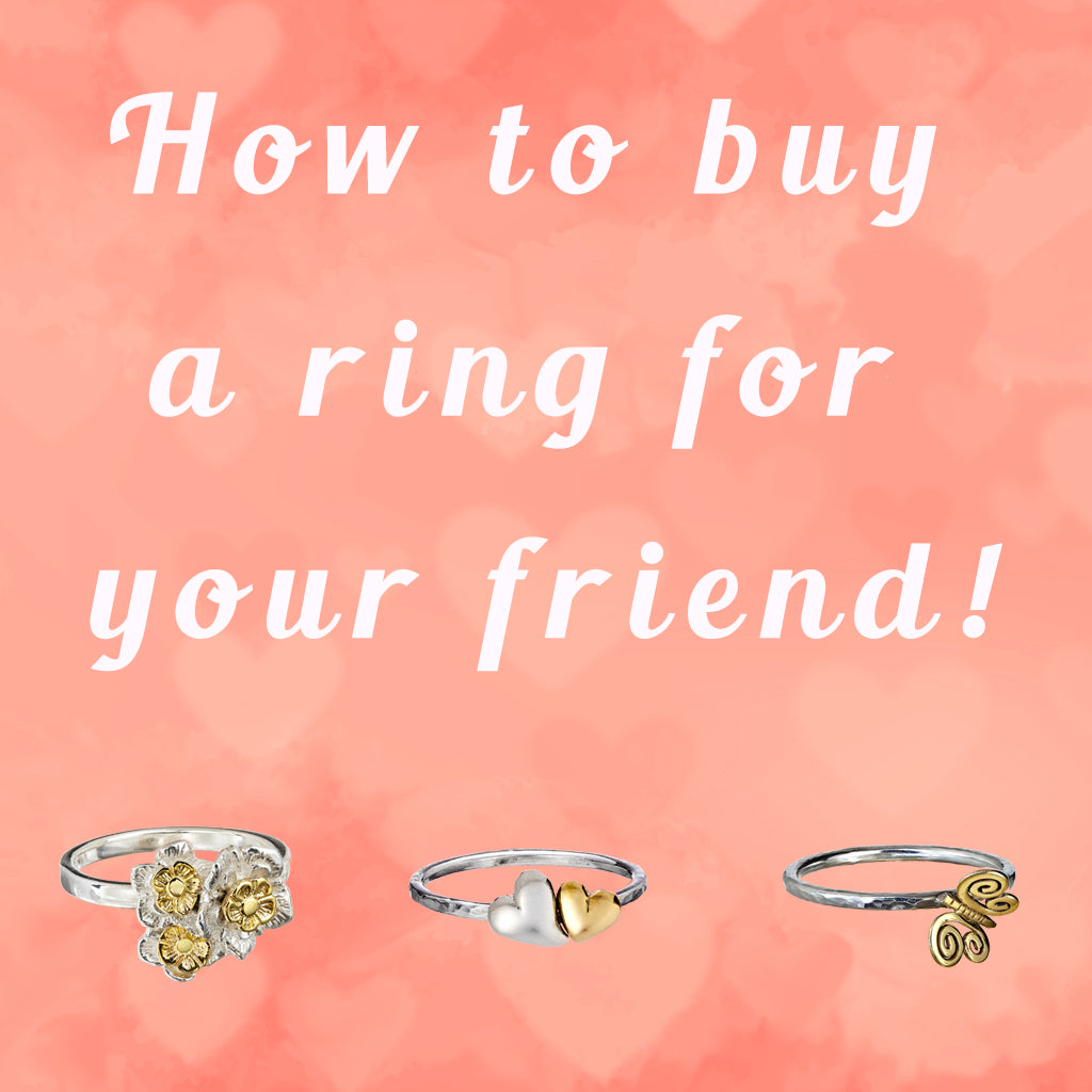 How to buy a ring for a friend.