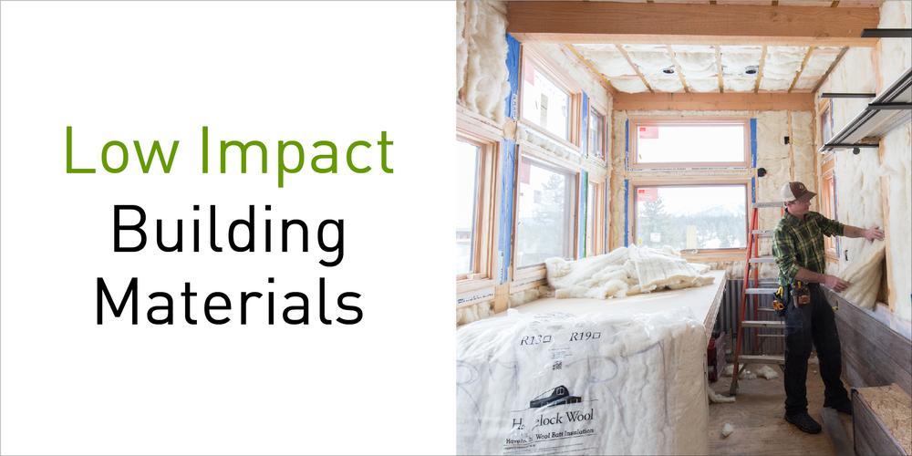 Low-impact Building Materials