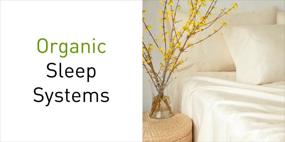 Organic Sleep Systems