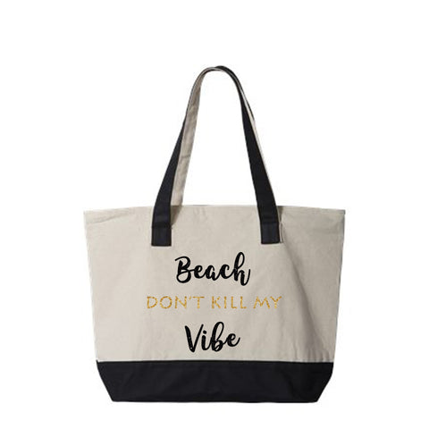 Beach Don't Kill My Vibe Canvas Zippered Tote Bag