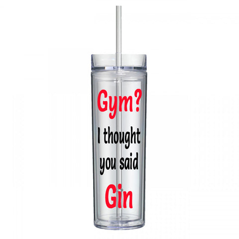 Gym? I Thought You Said Gin Water Bottle