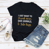 I Just Want to Drink Wine, Save Animals & Take Naps Glitter Shirt