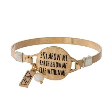 Sky Above Me Earth Below Me Bracelet