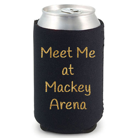 Meet Me At Mackey Arena Can Cooler