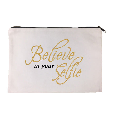 Believe in Your Selfie Cosmetic Bag