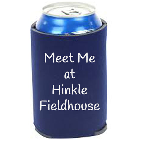 Meet Me At Hinkle Fieldhouse Can Cooler