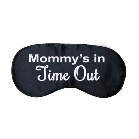 Mommy's In Time Out Satin Eye Mask