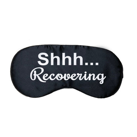 Shhh...Recovering Satin Eye Mask