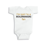 I'm Told I'm a Boilermakers Fan Glitter Onesie