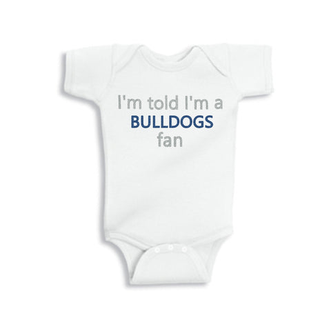 I'm Told I'm a Bulldogs Fan