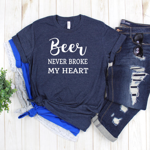 Beer Never Broke My Heart Short Sleeve Shirt