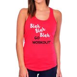 Blah Blah Blah Go Workout Tank Top