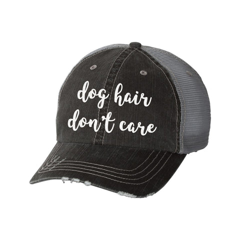 Dog Hair Don't Care Distressed Ladies Trucker Hat