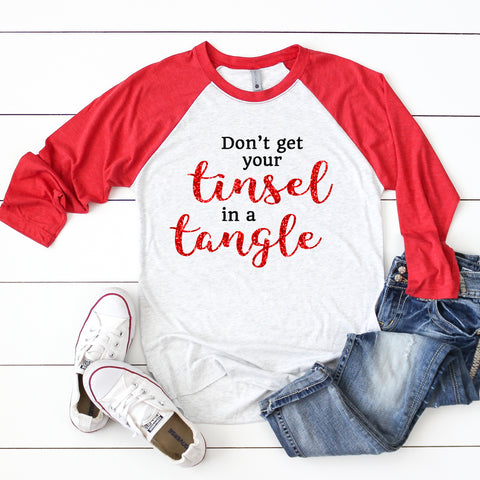 Don't Get Your Tinsel in a Tangle Holiday Raglan