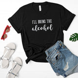 I'll Bring the Alcohol T-Shirt Collection