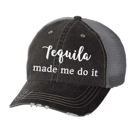 Tequila Made Me Do It Distressed Ladies Trucker Hat