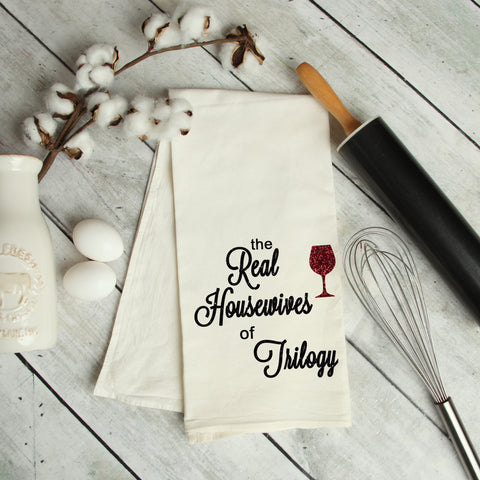 The Real Housewives of Trilogy Kitchen Towel