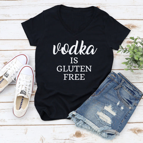 Vodka is Gluten Free Ladies V-Neck T-Shirt