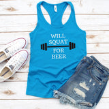 Will Squat for Beer Tank Top