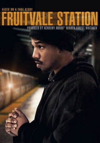 Fruitvale Station HDX UV