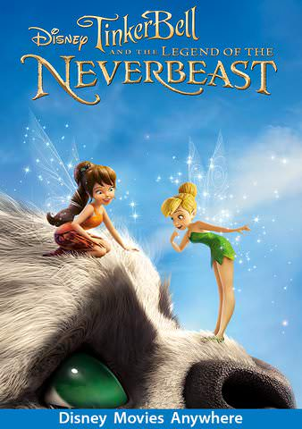 Tinker Bell and the Legend of the NeverBeast HDX Vudu, MA, iTunes, or Google Play