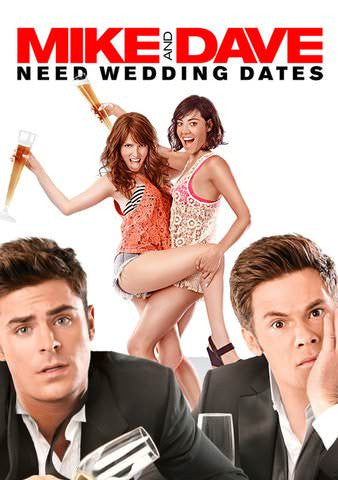 Mike and Dave Need Wedding Dates HDX VUDU or 4K iTunes