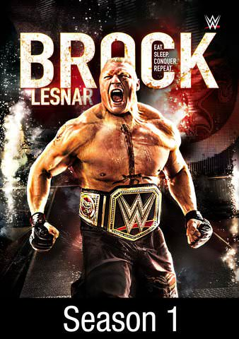WWE: Brock Lesnar: Eat. Sleep. Conquer. Repeat.: Season 1 HDX VUDU