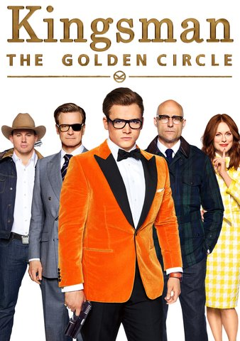 Kingsman: The Golden Circle HDX VUDU or 4K iTunes