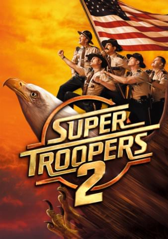 Super Troopers 2 HDX VUDU or itunes via MA