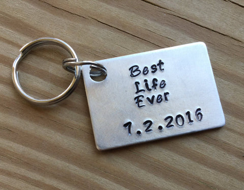 Best Life Ever Keychain with date- perfect as a baptism gift, start of pioneering gift, etc.