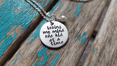 "Mother's Inspiration Necklace- ""losing my mind one kid at a time"" - Hand-Stamped Necklace with an accent bead in your choice of colors"