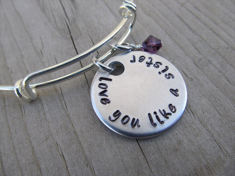 "Friendship Bracelet- ""love you like a sister"" - Hand-Stamped Bracelet- Adjustable Bangle Bracelet with an accent bead of your choice"