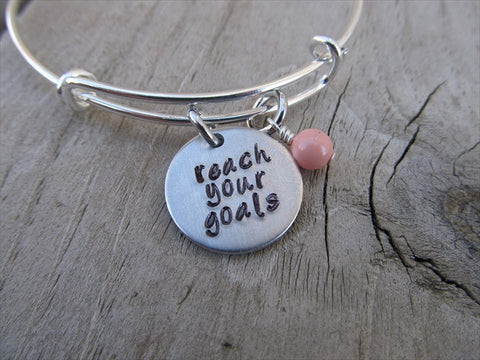 "Reach Your Goals Bracelet- ""reach your goals""  - Hand-Stamped Bracelet- Adjustable Bangle Bracelet with an accent bead of your choice"