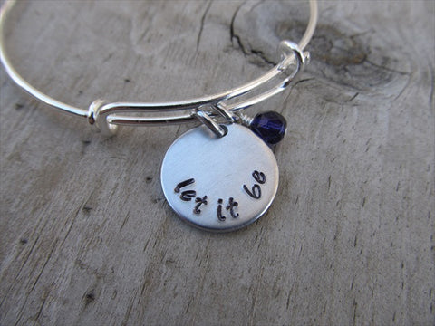 "Let It Be Inspiration Bracelet- ""let it be""  - Hand-Stamped Bracelet- Adjustable Bangle Bracelet with an accent bead in your choice of colors"