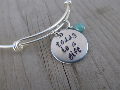 "Today is a Gift Bracelet- ""today is a gift""  - Hand-Stamped Bracelet- Adjustable Bangle Bracelet with an accent bead of your choice"