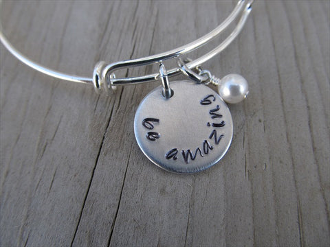 "Be Amazing Inspiration Bracelet - ""be amazing"" Bracelet-  Hand-Stamped Bracelet- Adjustable Bangle Bracelet with an accent bead of your choice"