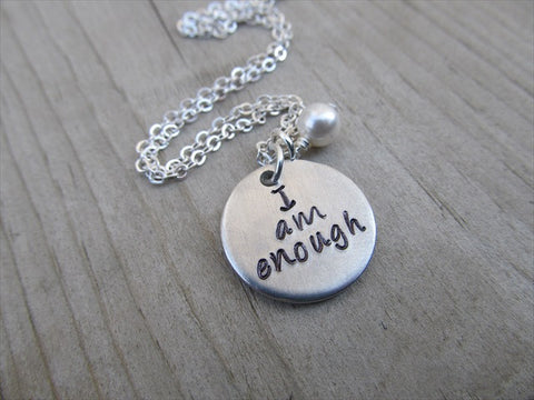 "I Am Enough Inspiration Necklace- ""I am enough"" - Hand-Stamped Necklace with an accent bead of your choice"