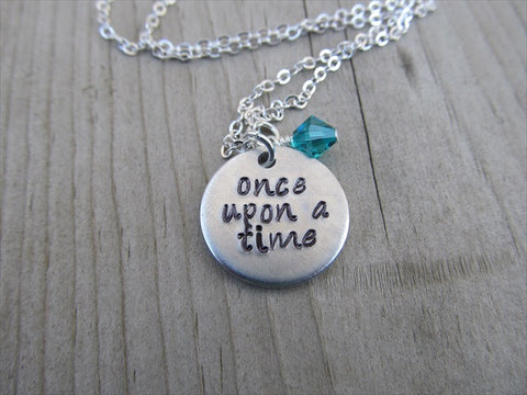 "Once Upon A Time Inspiration Necklace- ""once upon a time"" - Hand-Stamped Necklace with an accent bead in your choice of colors"