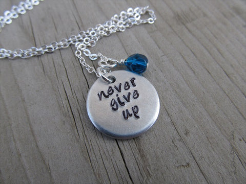 "Never Give Up Inspiration Necklace- ""never give up"" - Hand-Stamped Necklace with an accent bead in your choice of colors"