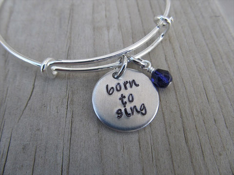 "Born to Sing Bracelet- ""born to sing""  - Hand-Stamped Bracelet-Adjustable Bracelet with an accent bead of your choice"